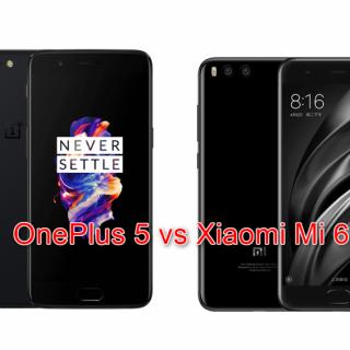 高スペック低価格端末な2台、OnePlus 5とXiaomi Mi6を比較